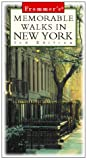 Frommer's Memorable Walks in New York (3rd ed)