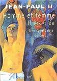 echange, troc Jean-Paul II - Homme et femme il les créa : Une spiritualité du corps