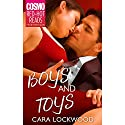 Boys and Toys Audiobook by Cara Lockwood Narrated by Allegra Cole