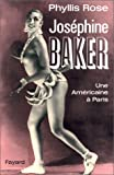 Joséphine Baker (French Edition) (2213025339) by Rose, Phyllis