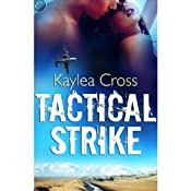 Tactical Strike | [Kaylea Cross]