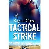 Tactical Strike ~ Kaylea Cross