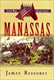img - for Manassas (The Civil War Battle Series, Book 1) book / textbook / text book