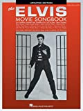 The Elvis Movie Songbook - Updated Edition (0634022679) by Presley, Elvis