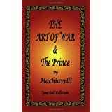 The Art of War & The Prince by Machiavelli ~ Niccol� Machiavelli