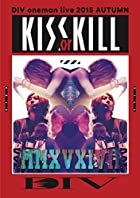 DIV oneman live 2015 AUTUMN KISS or KILL [DVD](�߸ˤ��ꡣ)