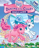 My Little Pony Dancing in the Clouds with DVD (Storybook and DVD) Ruth Koeppel