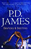 Baroness P. D. James Devices and Desires (Adam Dalgliesh)