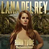 Born To Die - The Paradise Edition Lana Del Rey