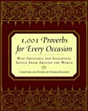 1,001 Proverbs For Every Occasion: Wise Thoughts and Insightful Advice from Around the World