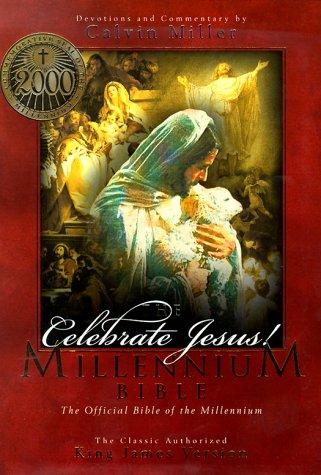 Celebrate Jesus!: The Millennium Bible : King James Version