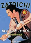 """Zatoichi, Episode 3: New Tale of Zat..."