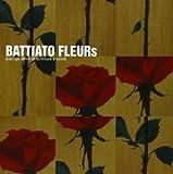 Fleurs by Battiato, Franco (1999-10-30)