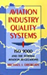 Aviation Industry Quality Systems: Is...