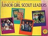 Junior Girl Scouts Leaders Guide