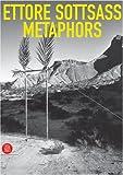 Ettore Sottsass Metaphors (888491325X) by Sottsass, Ettore
