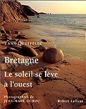 echange, troc Yann Queffélec, Jean-Marc Durou - Bretagne, le soleil se lève à l'ouest