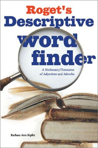 Roget's Descriptive Word Finder