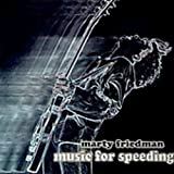 Music for Speeding by Marty Friedman (2013-08-02)