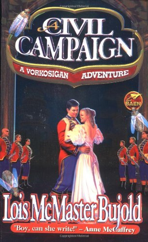 A Civil Campaign: A Comedy of Biology and Manners (Miles Vorkosigan Adventures)