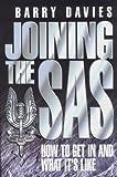 Joining the S.A.S.: How to Get in and What It's Like Barry Davies