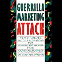 Guerrilla Marketing Attack (       UNABRIDGED) by Jay Conrad Levinson Narrated by Jeff Riggenbach