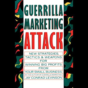 Guerrilla Marketing Attack | [Jay Conrad Levinson]