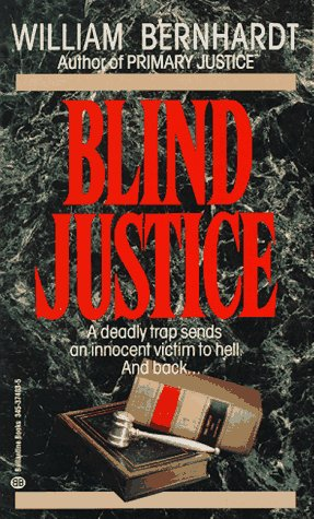 Blind Justice, William Bernhardt
