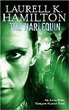 The Harlequin (Anita Blake Vampire Hunter)
