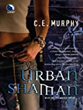 Urban Shaman (The Walker Papers)