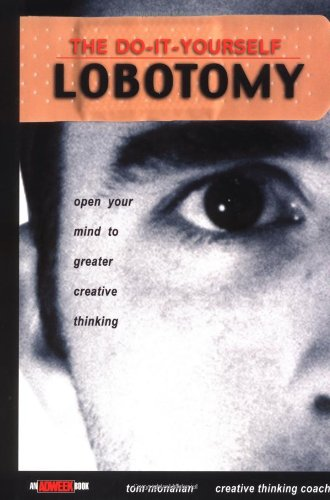 Do It Yourself Lobotomy, The