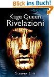Kage Queen - Rivelazioni (Kage Queen...