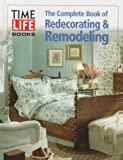 Complete Book of Redecorating & Remodeling