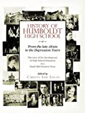 History of Humboldt High School: From the late 1800s to the Depression Years