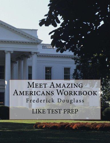 Free Kindle Book : Meet Amazing Americans Workbook: Frederick Douglass