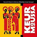 Keur Moussa: Sacred Chant and African...