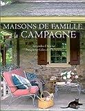 echange, troc Alexandra d' Arnoux - Maisons de famille à la campagne