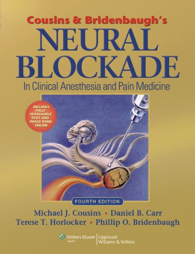 Cousins And Bridenbaugh'S Neural Blockade In Clinical Anesthesia And Pain Medicine front-1027977
