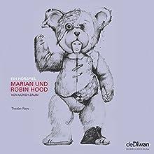Marian und Robin Hood (       ungekürzt) von Ulrich Zaum Gesprochen von: Ralf Harster, Simon Eckert, Jennifer Frank, Andreas Grötzinger