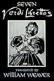 Seven Verdi Librettos. (0393021815) by Verdi, Giuseppe