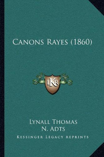 Canons Rayes (1860)