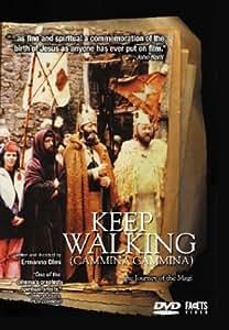 Keep Walking (Cammina Cammina)