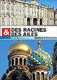 echange, troc Des racines et des ailes : St Pétersbourg