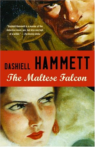 The Maltese Falcon (Vintage Crime/Black Lizard), Dashiell Hammett