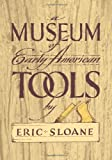 Eric Sloane Museum of Early American Tools (Americana)