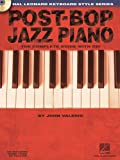 Post-bop Jazz Piano: The Complete Guide