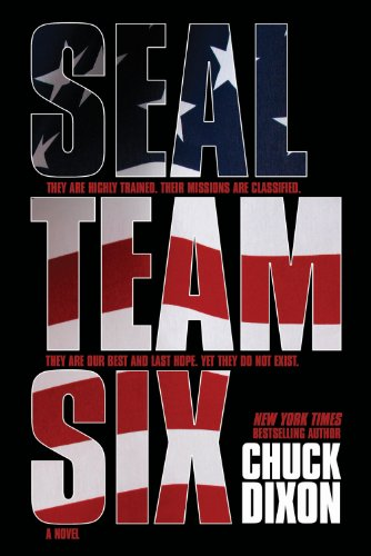 SEAL Team Six: The Novel: #1 in ongoing hit series (Seal Team Six Books compare prices)