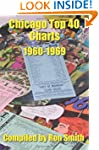 Chicago Top 40 Charts 1960-1969