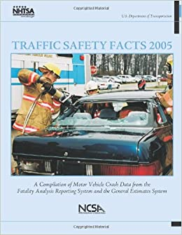 Traffic safety facts 2005 a compilation of motor vehicle for Department highway safety motor vehicles