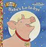 Babe's La-La-Bye (Jellybean Books(R)) (0375801448) by Gerardi, Jan